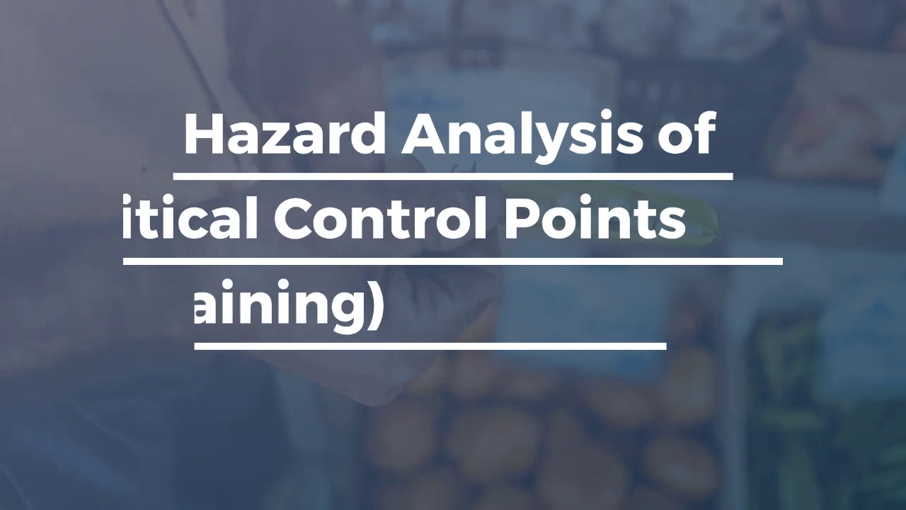 Hazard Analysis of Critical Control Points Training